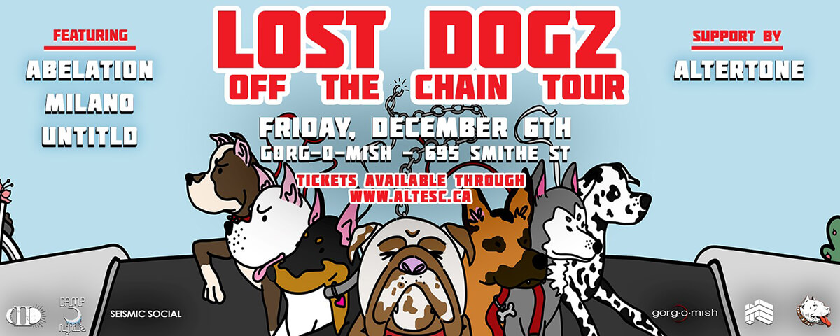 Damp Nightlife & High Etiquette pres: Lost Dogz Off the Chain Tour